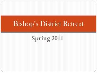 Bishop's District Retreat