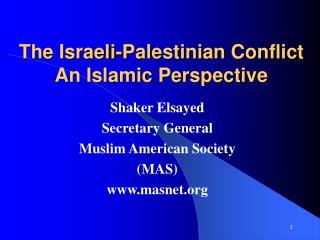 The Israeli-Palestinian Conflict An Islamic Perspective