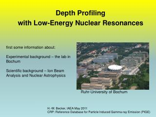 Depth Profiling with Low-Energy Nuclear Resonances