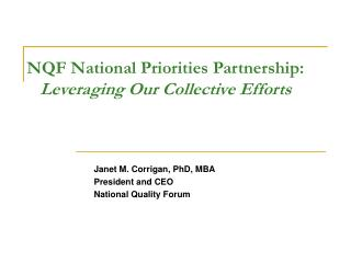 NQF National Priorities Partnership: Leveraging Our Collective Efforts