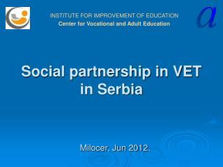 Social partnership in VET  in Serbia