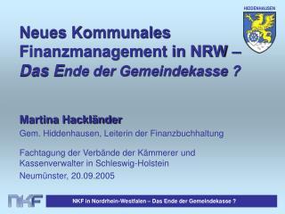 Neues Kommunales Finanzmanagement in NRW – Das E nde der Gemeindekasse ?