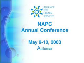 NAPC  Annual Conference May 9-10, 2003 A silomar