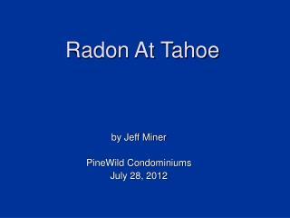Radon At Tahoe