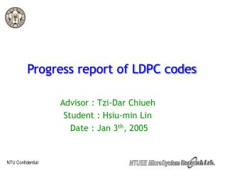 Progress report of LDPC codes