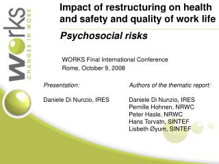 Impact of restructuring on health and safety and quality of work life  Psychosocial risks