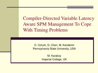 Compiler-Directed Variable Latency Aware SPM Management To Cope With Timing Problems