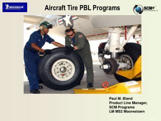 Aircraft Tire PBL Programs