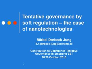 Tentative governance by soft regulation – the case of nanotechnologies