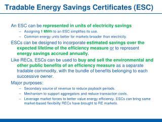 Tradable Energy Savings Certificates (ESC)