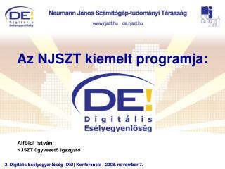 Az NJSZT kiemelt programja: