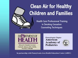 Clean Air for Healthy Children and Families
