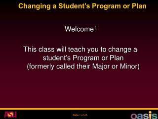 Changing a Student s Program or Plan