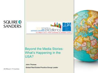Beyond the Media Stories:  What's Happening in the USA?