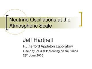 Neutrino Oscillations at the Atmospheric Scale