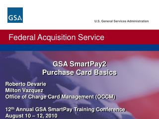 GSA SmartPay2 Purchase Card Basics