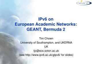 IPv6 on  European Academic Networks: GEANT, Bermuda 2