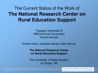 The Current Status of the Work of The National Research Center on Rural Education Support