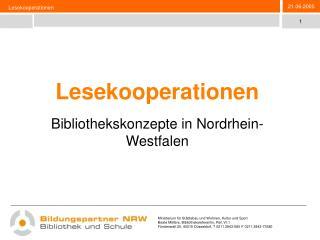 Lesekooperationen Bibliothekskonzepte in Nordrhein-Westfalen