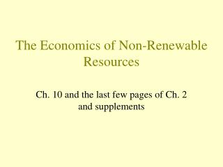 The Economics of Non-Renewable Resources