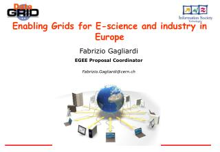 Enabling Grids for E-science and industry in Europe
