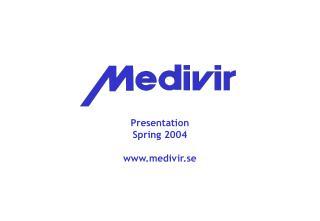 Presentation Spring 2004 medivir.se