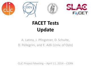 FACET Tests  Update