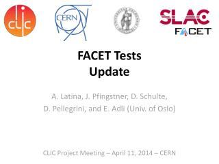 FACET Tests  Update