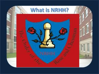 What is NRHH?