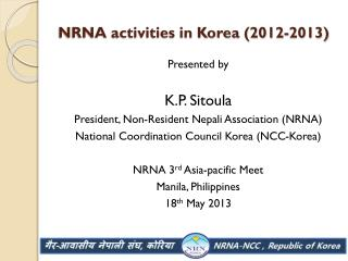 NRNA activities in Korea (2012-2013)