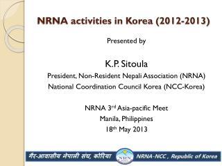 NRNA activities in Korea (2012-2013)