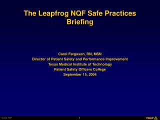 The Leapfrog NQF Safe Practices Briefing
