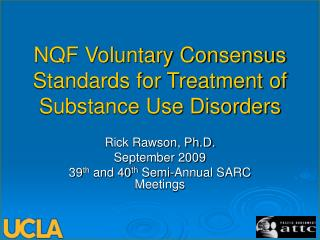 NQF Voluntary Consensus Standards for Treatment of Substance Use Disorders