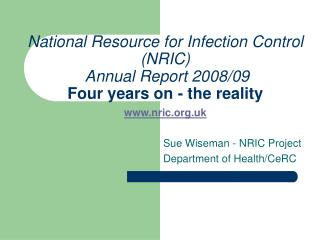 Sue Wiseman - NRIC Project  Department of Health/CeRC