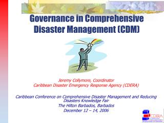 Governance in Comprehensive Disaster Management (CDM)