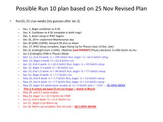 Possible Run 10 plan based on 25 Nov Revised Plan