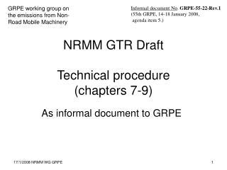 NRMM GTR Draft  Technical procedure  (chapters 7-9)