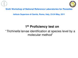 Sixth  Workshop of National Reference Laboratories for Parasites