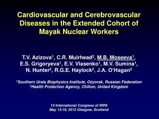 Cardiovascular and Cerebrovascular Diseases in the Extended Cohort of  Mayak  Nuclear  Workers