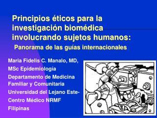 Maria Fidelis C. Manalo, MD,  MSc Epidemiolog�a  Departamento de Medicina Familiar y Comunitaria
