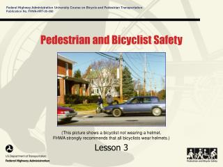 Pedestrian and Bicyclist Safety