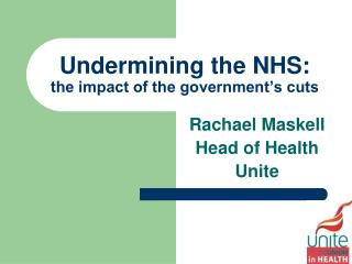 Undermining the NHS: the impact of the government's cuts