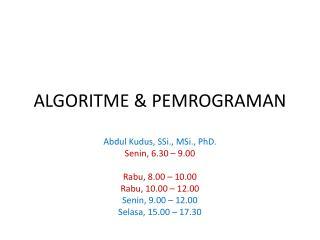 ALGORITME  & PEMROGRAMAN