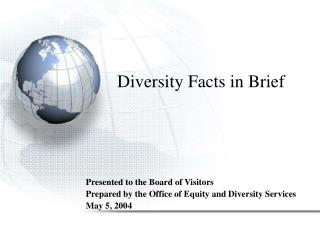 Diversity Facts in Brief