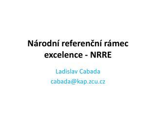 Národní referenční rámec excelence - NRRE
