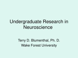 Undergraduate Research in Neuroscience