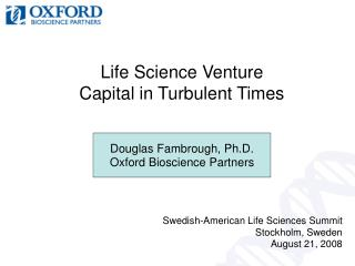 Life Science Venture Capital in Turbulent Times