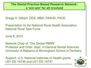 Gregg H. Gilbert, DDS, MBA, FAAHD, FACD Presentation to the National Rural Health Association