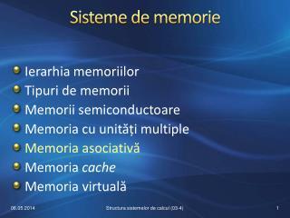 Sisteme de memorie