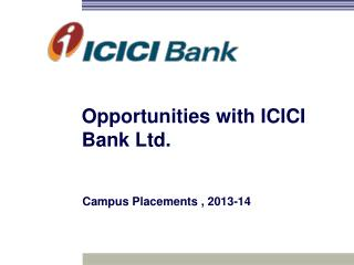 Opportunities with ICICI Bank Ltd.